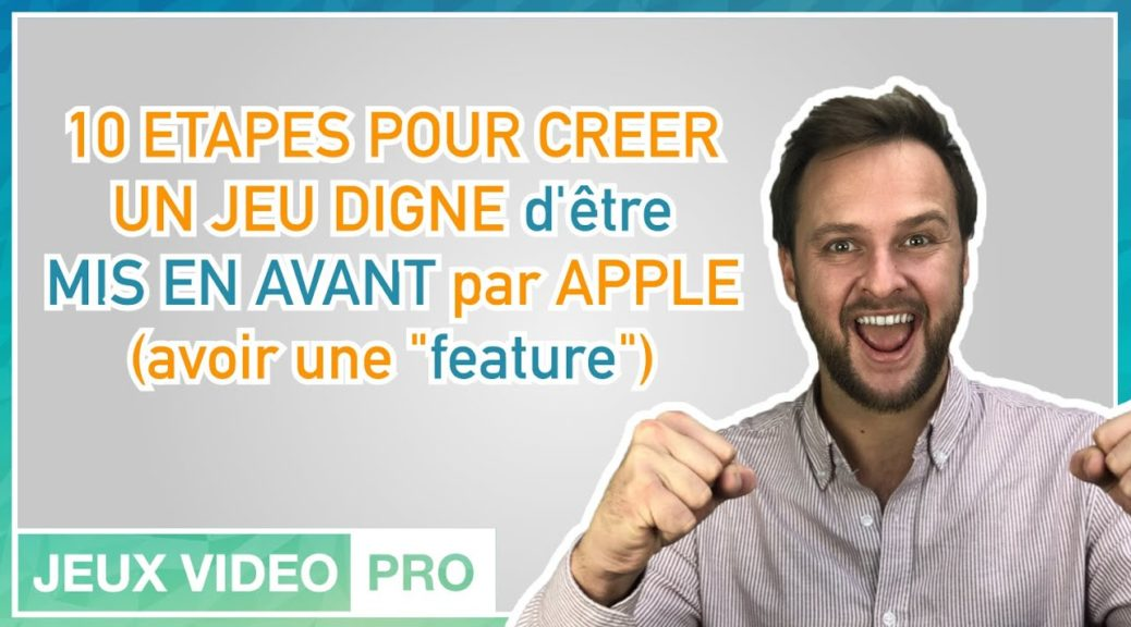 jeu mise en avant Apple, Apple features, featured